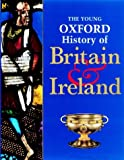 The Young Oxford History of Britain and Ireland (0199100357) by Corbishley, Mike