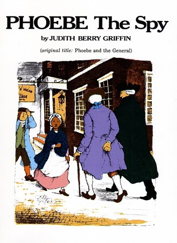 Phoebe the Spy, Judith Barry Griffin