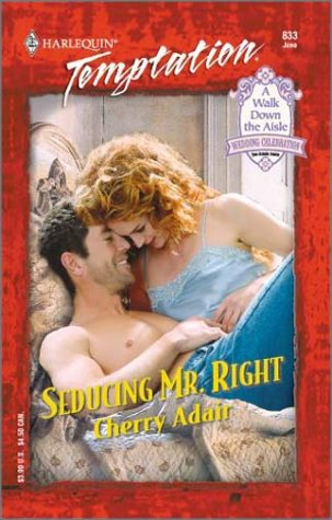 Seducing Mr. Right, CHERRY ADAIR