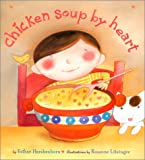 img - for Chicken Soup By Heart book / textbook / text book