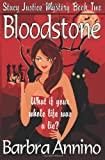 Bloodstone: A Reluctant Witch Mystery: Stacy Justice Book Two (Volume 2)