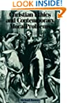 Christian Ethics and Contemporary Mor...
