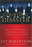 img - for Courting Disaster book / textbook / text book