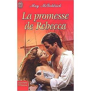 La promesse de Rebecca de May Mcgoldrick 51JTESTC9RL._SL500_AA300_