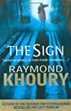 The Sign (1409102130) by Raymond Khoury