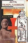 Acta Templarorium - Prosopographie te...