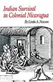 img - for Indian Survival in Colonial Nicaragua (Civilization of the American Indian) book / textbook / text book