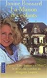echange, troc Janine Boissard - La maison des enfants