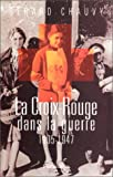 img - for La Croix-Rouge dans la guerre book / textbook / text book