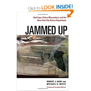 Jammed Up: Bad Cops, Police Misconduct, and the New York City Police Department online