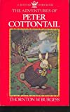 The Adventures of Peter Cottontail (Bedtime Story-Book) (0316116262) by Burgess, Thornton W.