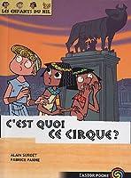 Les enfants du Nil, Tome 4 : C'est quoi, ce cirque ?
