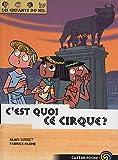 echange, troc Alain Surget - Les enfants du Nil, Tome 4 : C'est quoi, ce cirque ?