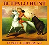 Buffalo Hunt (0590464264) by Freedman, Russell