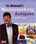 Tim Wonnacott's Moneymaking Antiques...