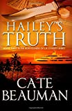 Hailey's Truth: Book Three In The Bodyguards Of L.A. County Series (Volume 3)