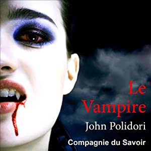 Le vampire | Livre audio