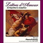 Lettres d'amour de Napoléon à Joséphine | Napoléon Bonaparte