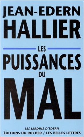 Jean-Edern Hallier - Les puissances du mal
