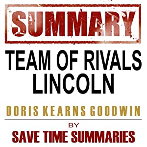 Team of Rivals: The Political Genius of Abraham Lincoln by Doris Kearns Goodwin Audiobook