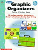 Great Graphic Organizers to Use with Any Book! (Grades 2-6) (0590769901) by Scholastic Books