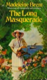 Long Masquerade (0006167462) by Madeleine Brent