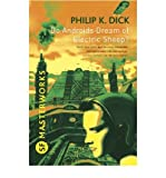 Do Androids Dream of Electric Sheep? - S.F. Masterworks [Paperback] Philip K. Dick
