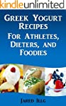 Greek Yogurt Recipes for Athletes, Di...
