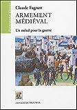 echange, troc Claude Fagnen - Armement médiéval