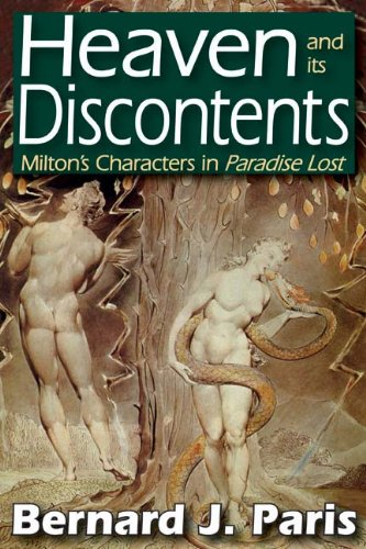 Heaven and its Discontents: Milton�s Characters in Paradise Lost, Bernard Paris