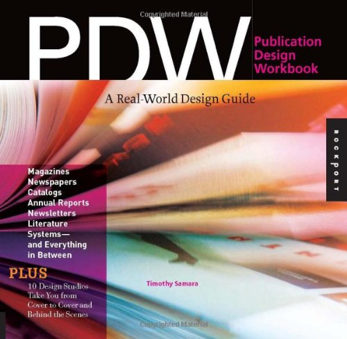 Publication Design Workbook: A Real-World Guide to Designing Magazines, Newspapers, and Newsletters