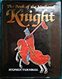 Book of the Medieval Knight (0517558637) by Turnbull, Stephen
