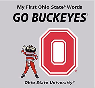 My First Ohio State Words Go Buckeyes