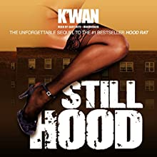 Still Hood (       UNABRIDGED) by K'wan Narrated by Cary Hite