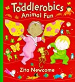 Toddlerobics Animal Fun Zita Newcome