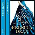 The Golden Prince Audiobook by Rebecca Dean Narrated by Amy Hall