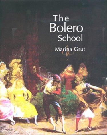 the-bolero-school-an-illustrated-history-of-the-bolero-the-seguidillas-and-the-escuela-bolera