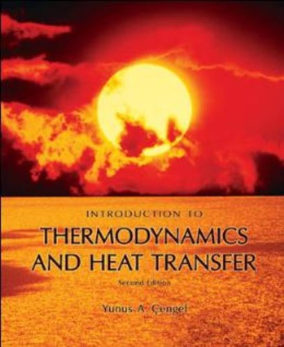 Introduction to Thermodynamics and Heat Transfer + EES...