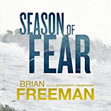 Season of Fear: Cab Bolton, Book 2 (       UNABRIDGED) by Brian Freeman Narrated by Joe Barrett