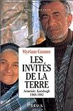 echange, troc Myriam Gaume - Les invités de la terre