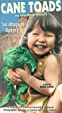 Cane Toads: An Unnatural History [VHS]