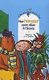 echange, troc Pakita, Jean-Philippe Chabot - L'Ecole d'Agathe, Tome 44 : Mon hamster veut aller à l'école
