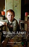 img - for Worlds Apart: Poverty and Politics in Rural America, Second Edition book / textbook / text book