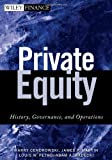 Image of Private Equity: History, Governance, and Operations (Wiley Finance)