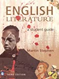 Martin Stephen English Literature: A Student Guide