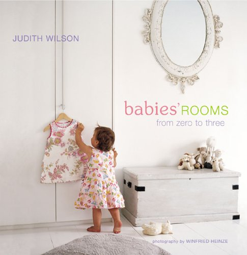 Babies' Rooms: From Zero to Three