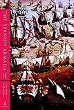 The Spanish Armada: Revised Edition