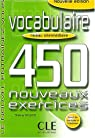 Vocabulaire (450 exercices, niveau interm�diaire) par Gallier