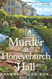 Murder at Honeychurch Hall: A Mystery