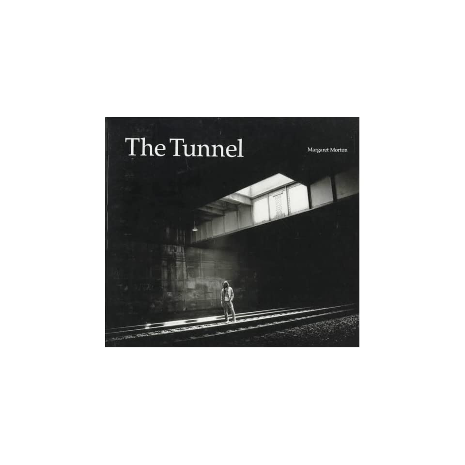 The Tunnel: The Underground Homeless of New York City (Architecture of
